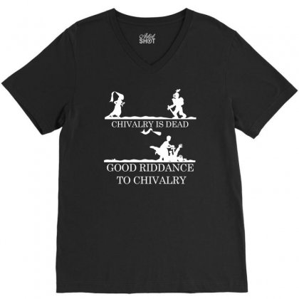 Chivalry Is Dead V-neck Tee Designed By Specstore
