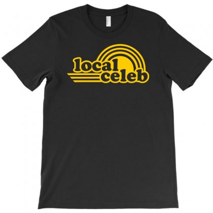 Local Celeb T-shirt Designed By Ditreamx