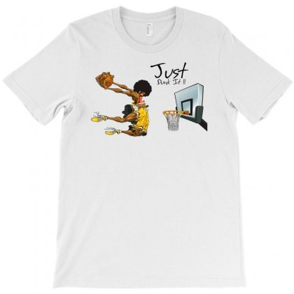 Just Dunk It T-shirt Designed By Specstore