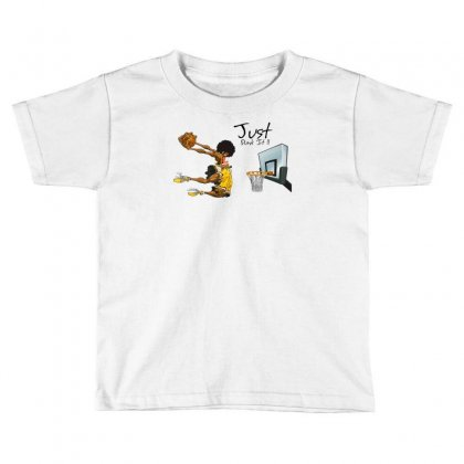Just Dunk It Toddler T-shirt Designed By Specstore