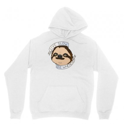 Live Slow Die Whenever Unisex Hoodie Designed By Specstore