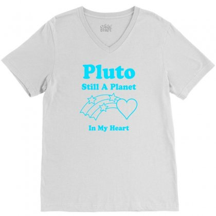 Pluto Still A Planet In My Heart V-neck Tee Designed By Specstore