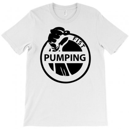 Fist Pumping T-shirt Designed By Ditreamx