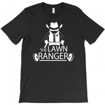 The Lawn Ranger T-shirt Designed By Thesamsat