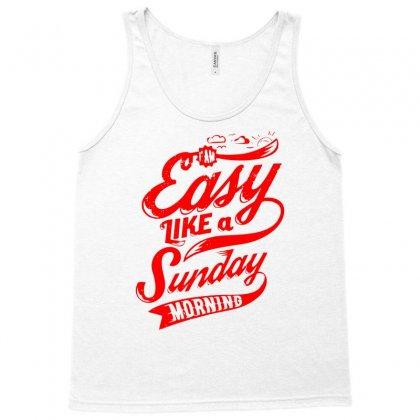Easy Like A Sunday Tank Top Designed By Ditreamx