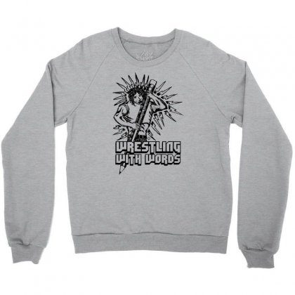 Wrestling With Words Crewneck Sweatshirt Designed By Specstore