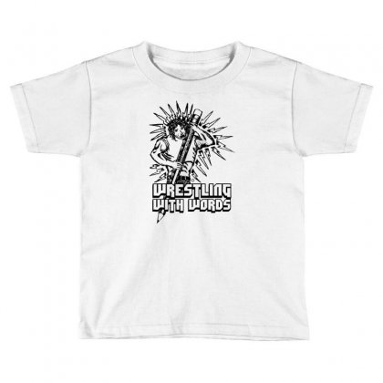 Wrestling With Words Toddler T-shirt Designed By Specstore