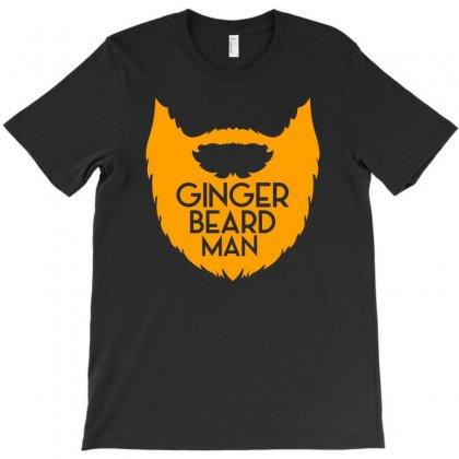 Ginger Beard Man T-shirt Designed By Thesamsat
