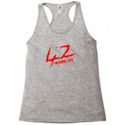 42 The Meaning Life Racerback Tank Designed By Specstore