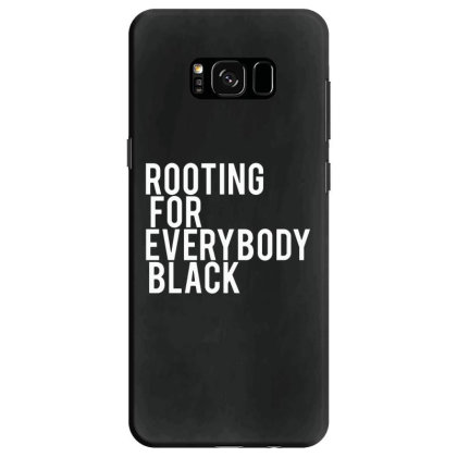Rooting For Everybody Black Samsung Galaxy S8 Case Designed By Feniavey