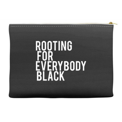 Rooting For Everybody Black Accessory Pouches Designed By Feniavey
