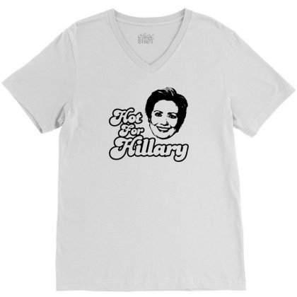 Hot For Hillary V-neck Tee Designed By Specstore
