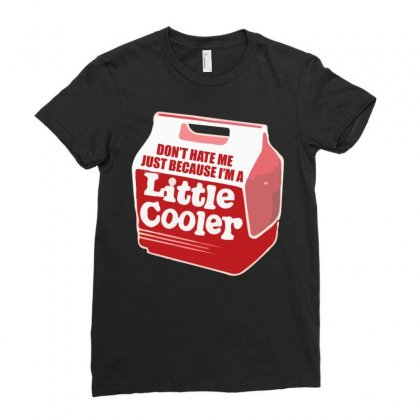 Don't Hate Me Just Because I'm A Little Cooler Ladies Fitted T-shirt Designed By Noerhalimah